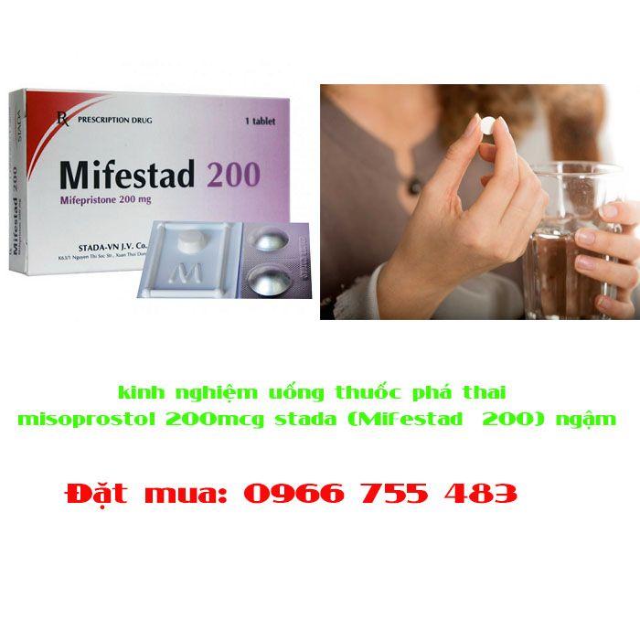 kinh nghiệm uống thuốc phá thai misoprostol 200mcg stada (Mifestad®200) ngậm